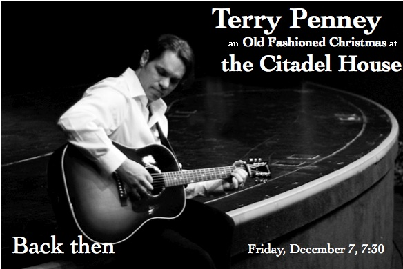 An Old Fashioned Christmas with Terry Penney at The Citadel House